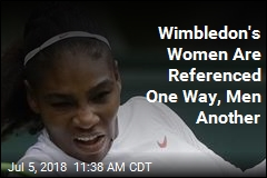 Wimbledon's Women Are Referenced One Way, Men Another