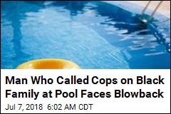 Man Who Called Cops on Black<br /> Family at Pool Loses His Job