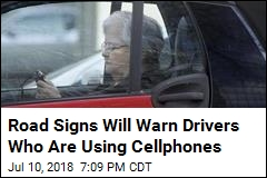 Road Signs Will Warn Drivers Who Are Using Their Phones