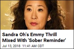 Sandra Oh on 'Ripple Effects' of Her Historic Emmy Nomination