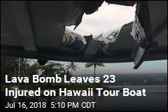Lave Bomb Leaves 23 Injured on Hawaii Tour Boat