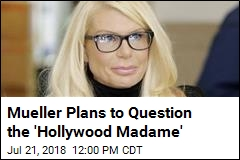 Mueller Plans to Question the 'Hollywood Madame'