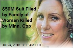 $50M Suit Filed by Family of Woman Killed by Minn. Cop
