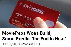 MoviePass May Be Headed to 'Abyss' as Stock Falls 60%