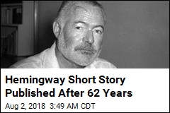 1956 Hemingway Story Is Published for First Time
