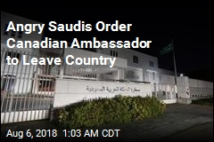 After Criticism, Saudis Expel Canada's Ambassador