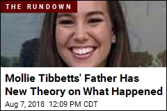 Mollie Tibbetts' Father Has New Theory on What Happened