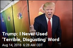 Trump: N-Word Tapes Don't Exist