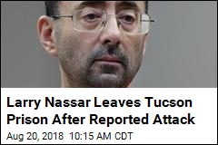 After Report of Attack, Larry Nassar Is On the Move
