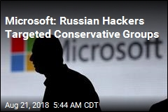 Microsoft: Hackers Targeted Conservative Think-Tanks