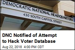 DNC Notified of Attempt to Hack Voter Database
