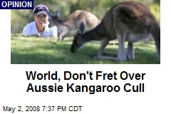 World, Don't Fret Over Aussie Kangaroo Cull