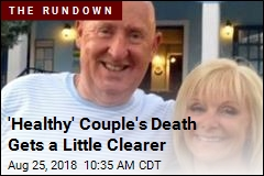 'Healthy' Couple's Death Gets a Little Clearer