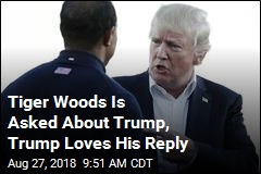 Trump Praises Tiger Woods' Restraint
