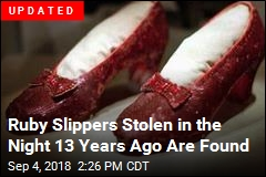 Strange Saga of Stolen Ruby Slippers Is Over