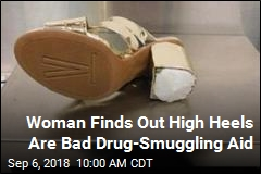 Smuggling Case Gives New Meaning to 'High Heels'