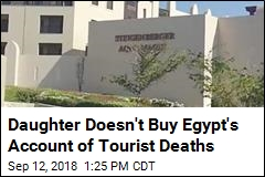 Daughter Doesn't Buy Egypt's Account of Tourist Deaths
