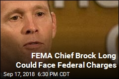 FEMA Chief Probe Now in The Hands of Federal Prosecutors