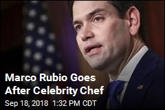 Marco Rubio Goes After Celebrity Chef