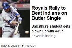 Royals Rally to Beat Indians on Butler Single