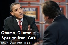 Obama, Clinton Spar on Iran, Gas