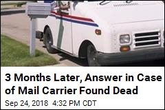 3 Months Later, Answer in Case of Mail Carrier Found Dead