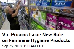 Va. Prisons Issue New Rule on Feminine Hygiene Products