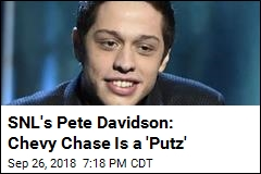 SNL's Pete Davidson: Chevy Chase is a 'Putz'