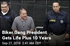 Biker Gang President Gets Life Plus 10 Years