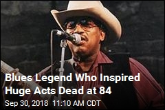Blues Legend Who Inspired Huge Acts Dead at 84