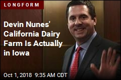 Devin Nunes' California Dairy Farm Is Actually in Iowa