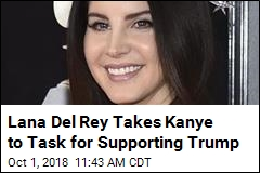 Lana Del Rey Takes Kanye to Task for Supporting Trump