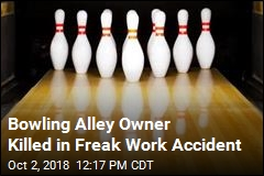 Bowling Alley Owner Killed in Freak Work Accident