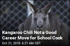 Kangaroo Chili Not a Good Career Move for School Cook