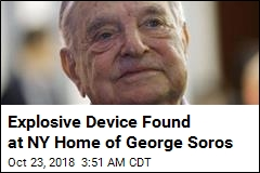 Explosive Device Found at NY Home of George Soros