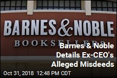 Fight Between Barnes & Noble, Ex-CEO Intensifies