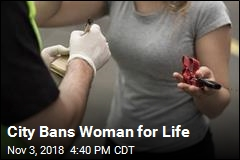 City Bans Woman for Life