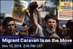 Migrant Caravan Is on the Move