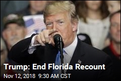 Trump: End Florida Recount