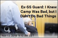 Ex-SS Guard: I Knew Camp Was Bad, but I Didn't Do Bad Things