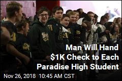 Man Will Hand $1,000 Check to Each Paradise High School Student