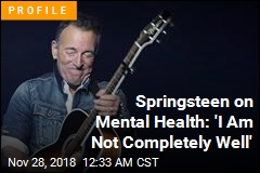 Bruce Springsteen Talks Mental Health