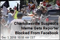 Facebook Blocks Reporter Who Posted Same Meme as Charlottesville Suspect