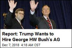 George HW Bush's AG May Be Returning to the Role