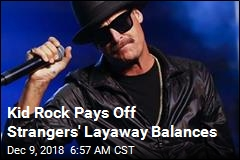 Kid Rock Pays Off Strangers' Layaway Balances