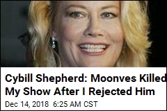 Cybill Shepherd: Moonves Killed My Show After I Rejected Him