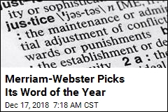 Merriam-Webster Picks Its Word of the Year