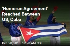 MLB, Cuba Reach 'Homerun Agreement'