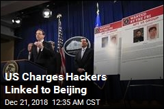 US Charges Hackers Linked to Beijing
