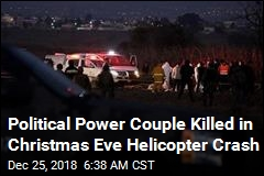 Political Power Couple Killed in Christmas Eve Helicopter Crash